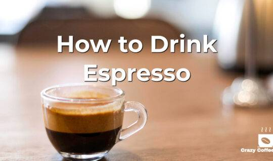 How to Drink Espresso