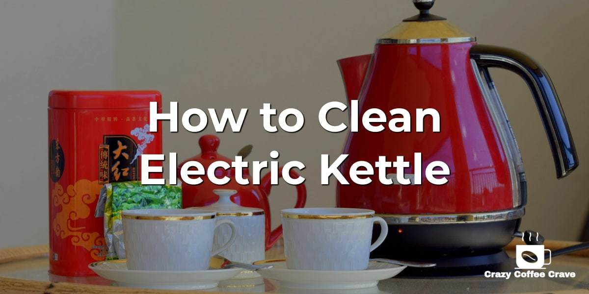 How to Clean Electric Kettle