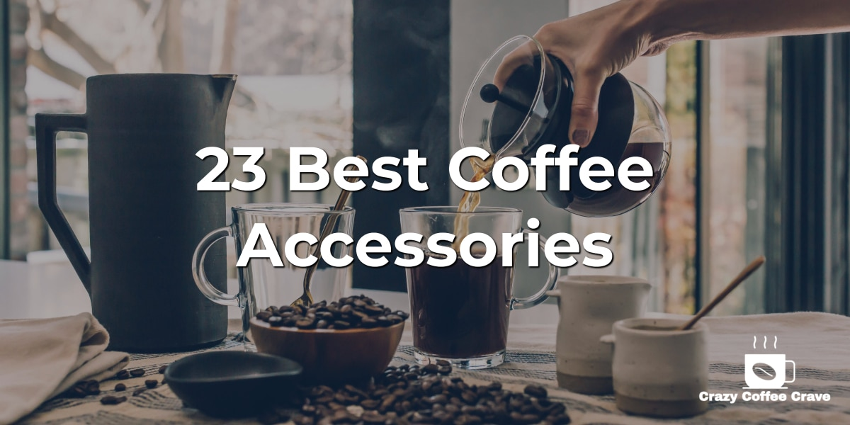23 Best Coffee Accessories