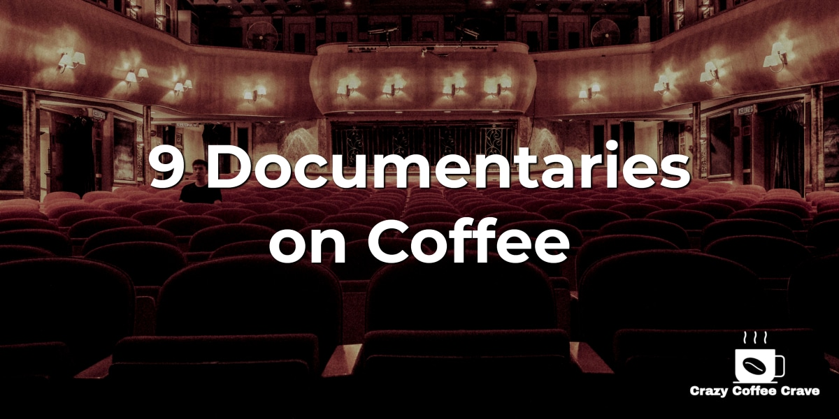 documentaries on coffee