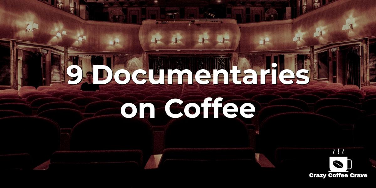 documentaries on coffee