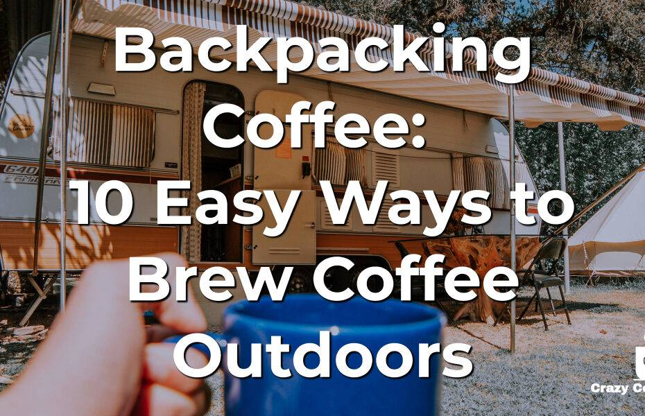 Backpacking Coffee