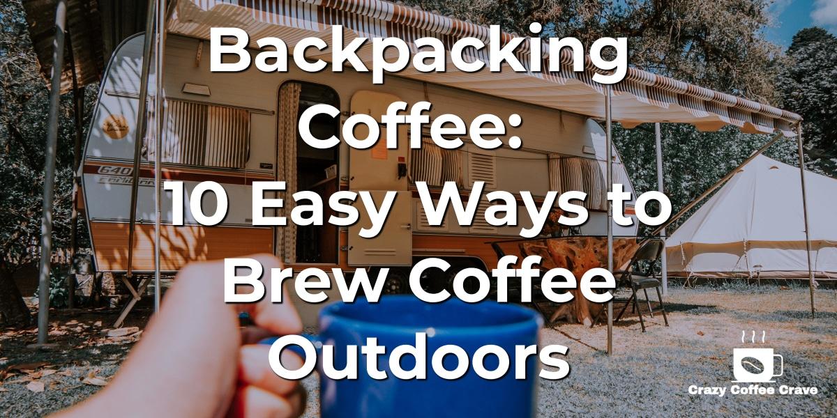Backpacking Coffee