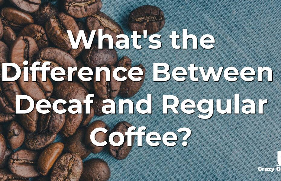 What's the Difference Between Decaf and Regular Coffee?