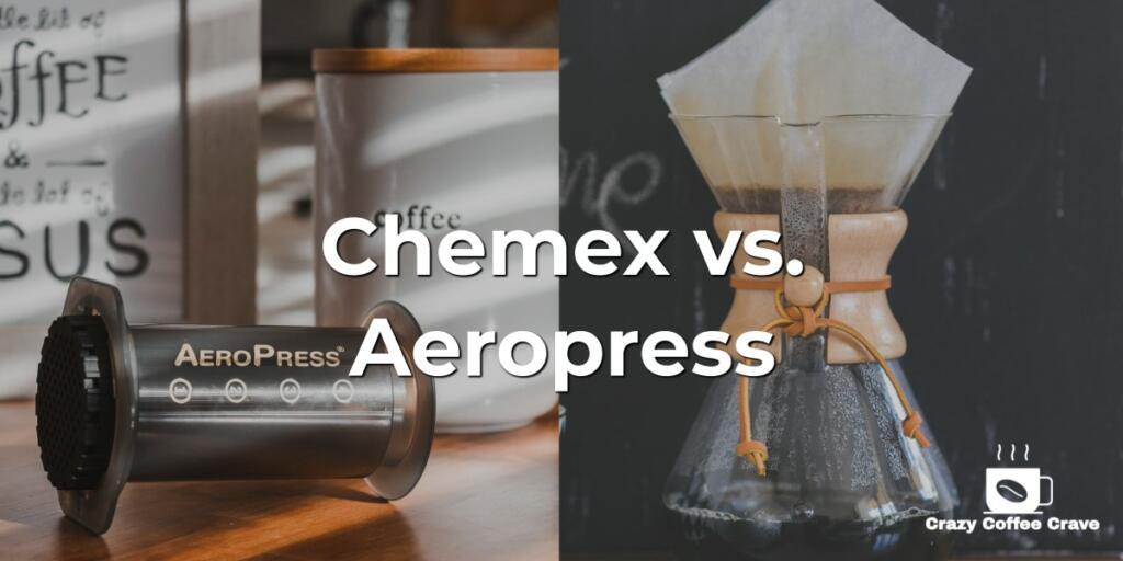 Chemex vs. Aeropress