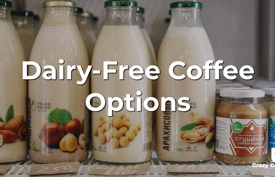 Dairy-Free Coffee Options