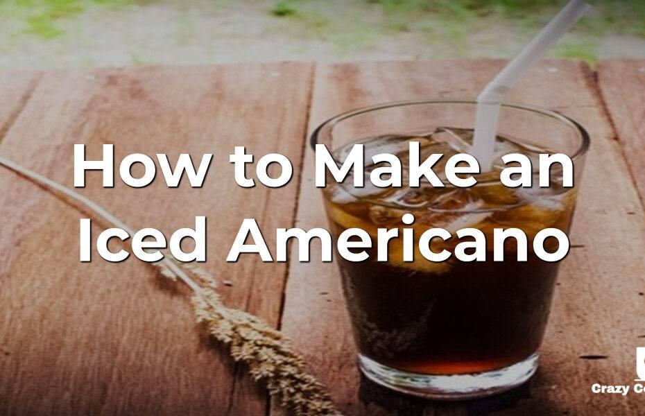 How to Make an Iced Americano